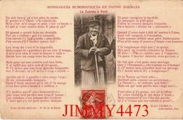 CPA - HUMOUR En 1913 - MONOLOGUE HUMORISTIQUE EN PATOIS NORMAND - La Culotte à Pont - Edit. ERMICE  N° 10 De La Série - Humour