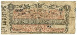 1 LIRA FIDUCIARIO ORFANOTROFI E RICOVERI IN BRESCIA II EMISSIONE 10/08/1867 MB+ - [ 1] …-1946 : Regno