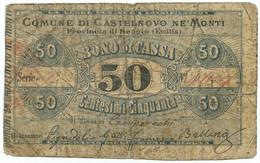 50 CENTESIMI BIGLIETTO FIDUCIARIO COMUNE DI CASTELNOVO NE' MONTI 1872/73 QBB - [ 1] …-1946 : Regno