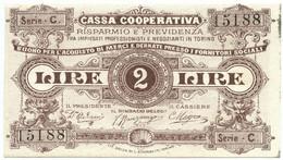 2 LIRE BUONO ACQUISTO CASSA RISPARMIO E PREVIDENZA TORINO 1893-1894 SUP - [ 1] …-1946 : Regno