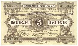 5 LIRE CASSA COOPERATIVA DI RISPARMIO E PREVIDENZA TORINO 1893-1894 QFDS - [ 1] …-1946 : Regno