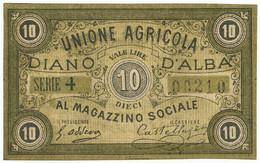 10 LIRE BIGLIETTO FIDUCIARIO UNIONE AGRICOLA DIANO D'ALBA FDS-/FDS - [ 1] …-1946 : Regno