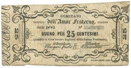 25 CENTESIMI BIGLIETTO FIDUCIARIO COMITATO DELL'AMOR FRATERNO BB - [ 1] …-1946 : Regno