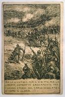 30082 Per La Giustizia, Per Il Diritto, Per La Libertà, Combattè Eroicamente Tra I Ghiacci Eterni Del Carso Desolato .. - Guerra 1914-18