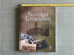 Nostalgia Lovaniensis Rik Uytterhoeven Vertelt In Prentkaarten Rik Uytterhoeven Universitaire Pers Leuven 2000 - Geschiedenis