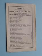 Litanie Ter Ere Van De Heilige LEONARDUS Bijzonder Vereerd In De Kerk Van ZOUTLEEUW + Noveen ( Zie Foto's ) ! - Religion & Esotérisme