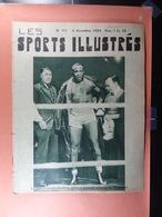 Les Sports Illustrés 1934 N°711 Georges Godfrey Salon Bruxelles Magne 6 Heures De Bruxelles Tour De Gand De Kuysscher - Sport