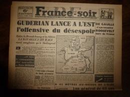 21 Fév 1945 FRANCE-SOIR :Entre Le BRANDEBOURG Et La SILESIE La Bataille Fait Rage Aussi Sanglante Qu'à STALINGRAD - Kranten