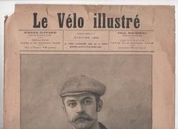 LE VELO ILLUSTRE N°1 - 01 1898 & 1ère PAGE N°1 JOURNAL LE COURRIER CYCLISTE - CORDANG - LUDOVIC MORIN - SALON DU CYCLE - Libros, Revistas, Cómics