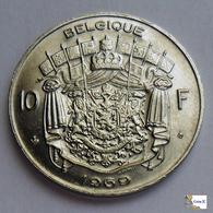 BELGIUM - 10 Francs - 1969 - 1951-1993: Baudouin I