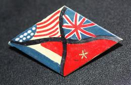 """WWII Très Beau Souvenir De La Libération - Art Populaire 1945 """"badge Avec Les 4 Drapeaux Des Alliés"""" WW2 - 1939-45"""