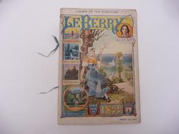 Imp. L Geisler - Guide 1899  Le Berry - La Vallée Noire - George Sand Illustration Andrée Des Gachons - Culture