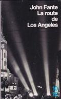 John Fante - La Route De Los Angeles - Books, Magazines, Comics