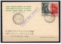 Italia (1955) - Petrolio FDC Su Cartolina Del Congresso - 6. 1946-.. República