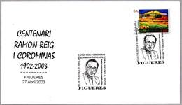 100 Años Pintor RAMON REIG I COROMINAS - 100 Years Painter. Figueres 2003 - Arte