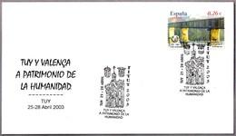 TUY Y VALENÇA - Patrimonio De La Humanidad - UNESCO World Heritage. Tuy, Galicia, 2003 - UNESCO