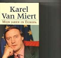 MIJN JAREN IN EUROPA KAREL VAN MIERT - Libros, Revistas, Cómics