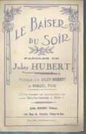 """Partition : """"  LE BAISER DU SOIR """"   Jules HUBERT - Non Classés"""