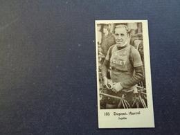 Chromo ( 248 )  5 X 2,5 Cm - Coureur  Wielrenner  Renner  Cycliste : België  Belgique - Marcel Dupont  Jupille - Cyclisme