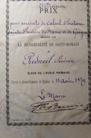Distribution De Prix écoleprimaire De Saint Romain De Colbosc 1879 Séverin Piednoël Prix Accessit Calcul Histoire Géogr - Diplomas Y Calificaciones Escolares