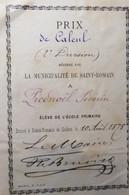 Distribution De Prix école Primaire De Saint Romain De Colbosc 1878 Séverin Piednoël Prix De Calcul - Diplomas Y Calificaciones Escolares
