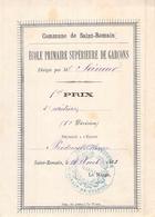 Distribution Prix école Primaire Supérieure De Garçons Saint Romain De Colbosc 1883 Henri Piednoël 1er Prix D'écriture - Diplomas Y Calificaciones Escolares