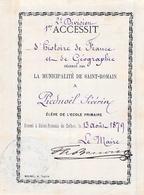 Distribution De Prix école Primaire Saint Romain De Colbosc 1879 Séverin  Piednoël 1er Accessit Histoire Géographie - Diplomas Y Calificaciones Escolares