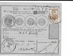 SH 0185. N°113 BRUXELLES 14.VIII.14 S/BON De POSTE De 2 FR Obl. CRUYSHAUTEM 12.VIII.14 + Petite GRIFFE. TB - WW I