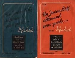 UN JOURNALISTE ALLEMAND VOUS PARLE PAR Doc. FRIEDRICH RADIO PARIS 1942 1943 PROPAGANDE COLLABORATION REICH - 1939-45