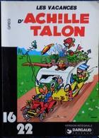 GREG - Achille Talon - Les Vacances D'Achille Talon - 16 / 22 - Dargaud N° 142- ( 1977 ) . - Flash