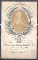 DP Monseigneur Félix Antoine Philibert DUPANLOUP Evêque D'Orléans Né En 1802 Et Décédé Le 11 Octobre 1878 - Imágenes Religiosas