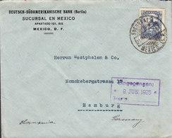 Mexico DEUTSCH-SÜDAMERIKANISCHE BANK (Berlin) Banco Germánico MEXICO D.F. 1925 Cover Letra HAMBURG Germany - Mexiko