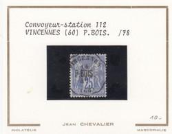 CONVOYEUR-STATION 112 VINCENNES (60). P.BOIS  / 78   / 2 - Marcophily (detached Stamps)