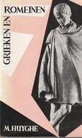 Grieken En Romeinen Van M.Huyghe - Geschiedenis