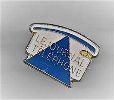 PINS MEDIA JOURNAL TELEPHONE / Base Dorée / 33NAT - Medios De Comunicación