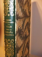 VIAJE POR LA ESPAÑA ROMANTICA , DE PEREZ DE VILLA-AMIL 40 LITOGRAFIAS AÑO 1990 - Kunst, Vrije Tijd