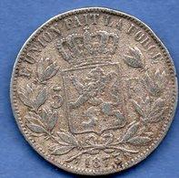 Belgique  - 5 Francs 1873  -- état  TB  -  FAUSSE - 1865-1909: Leopold II