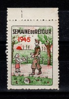 Erinnophilie - Semaine Du Retour Des Prisonniers , 1945 N** BdF - Commemorative Labels