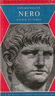 Nero. Keizer En Tyran Van Gerard Walter - Geschiedenis