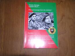 CHESTY GEORGE CAPTAIN BLUNT Biographies Georges Danloy E Blondeel Para Commando SAS Armée Belge Belgique Parachutiste - Oorlog 1939-45