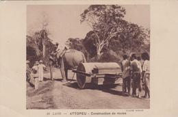LAOS  ATTOPEU Construction De Route Eléphant - Laos