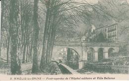 9 POSTAL DE AMELIE LES BAINS DEL PONT-AQUEDUCT DE L'HOPITAL MILITAIRE ET VILLA BELLEVUE  - FRANCIA-FRANCE - Francia
