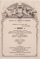 MENUS -1931- Diner - Tribunal De Commerce De Marseille - 16 04 1931 - 2 Pages    17 X 11.5 - Menu