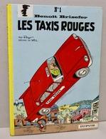 Benoît Brisefer - Peyo Et Will - Les Taxis Rouges - Dupuis - Edition De Janvier 1966 - Très Bel état - Benoît Brisefer