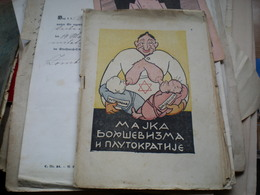 WW II Anti- Allies Propaganda   Judaica Bolshevism,anti Mason RRR Majka Boljsevizma I Plutokratije Mother Of Bolshevism - 1939-45