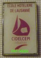 ECOLE HOTELIERE DE LAUSANNE  CIDELCEM - Villes