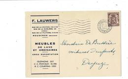 C P. Publicitaire ,F. Lauwers .Meubles De Luxe . Mouscron .Belgique. - Mouscron - Moeskroen