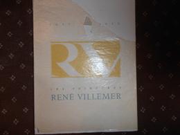 Plaquette éditée Pour Le Centenaire De La Maison  René VILLEMER - Usine FLORE - LE THILLAY  1857-1957 - - France