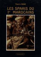 HISTORIQUE LES SPAHIS DU 1er MAROCAINS ARMEE AFRIQUE - Livres