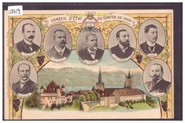 LAUSANNE - LE CONSEIL D'ETAT DU CANTON DE VAUD EN 1903 - TB - VD Vaud